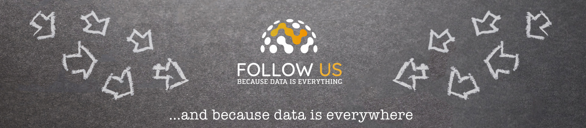 and because data is everywhere